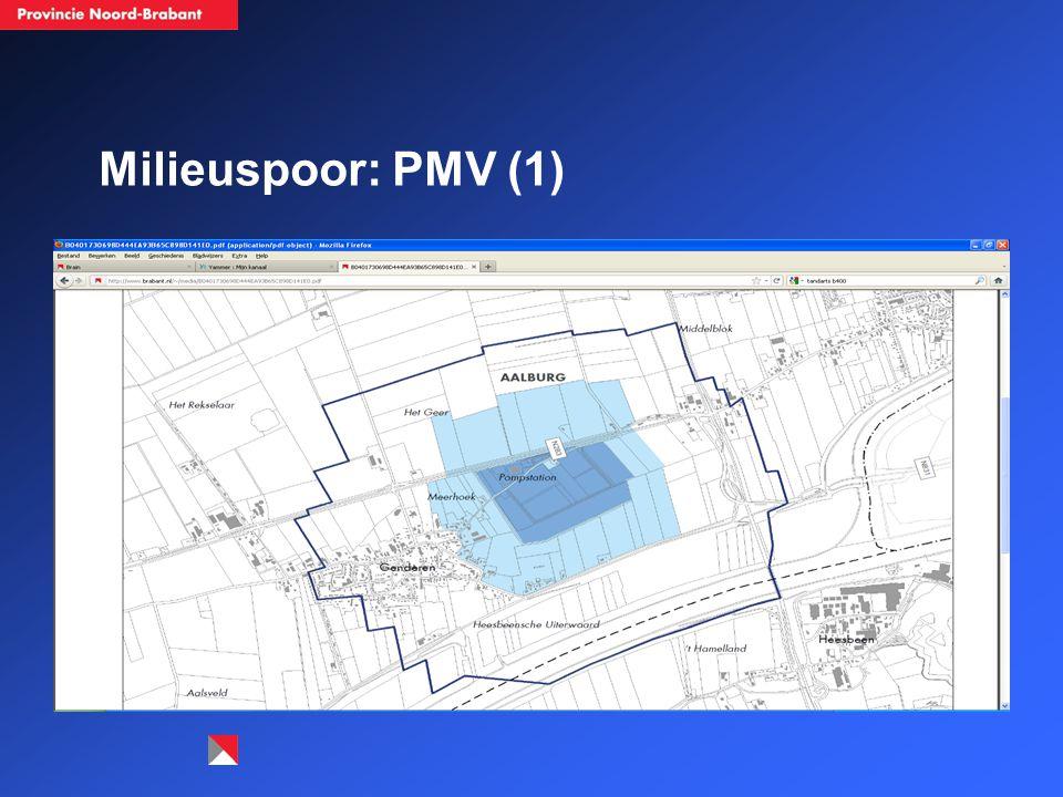 Milieuspoor: PMV (2) Uitgangspunt: bescherming drinkwatervoorziening (grondwater voor menselijke consumptie).