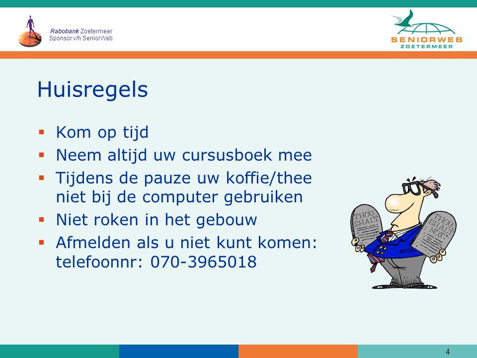 Rabobank Zoetermeer Sponsor v/h SeniorWeb Uniform Resource Locator (URL) of webadres http://www.seniorweb.nl 15 Nederland Naam aanbieder World Wide Web Hyper Text Transfer Protocol
