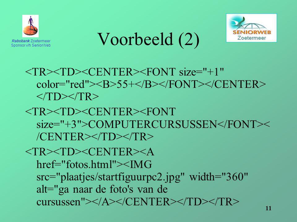 Rabobank Zoetermeer Sponsor v/h SeniorWeb 11 Voorbeeld (2) 55+ COMPUTERCURSUSSEN