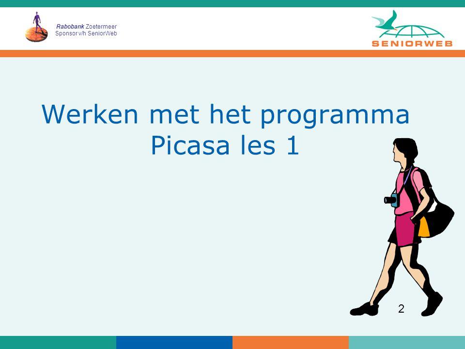 Rabobank Zoetermeer Sponsor v/h SeniorWeb 2 Werken met het programma Picasa les 1