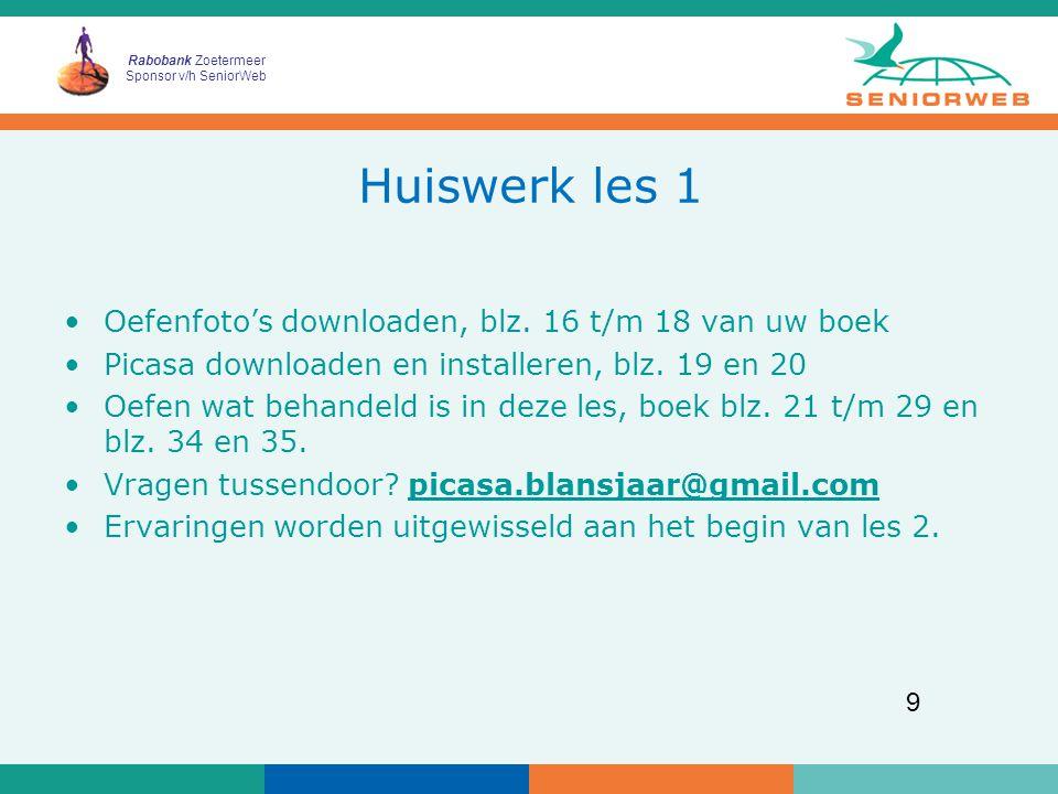 Rabobank Zoetermeer Sponsor v/h SeniorWeb 9 Huiswerk les 1 Oefenfoto's downloaden, blz.