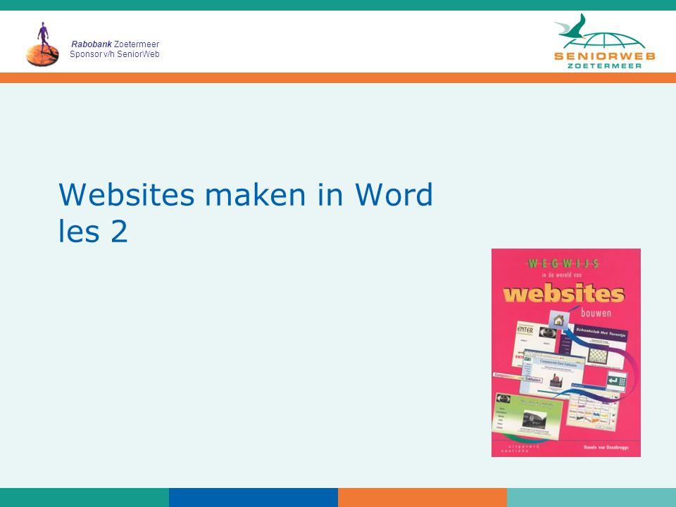 Rabobank Zoetermeer Sponsor v/h SeniorWeb Websites maken in Word les 2