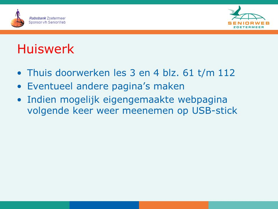 Rabobank Zoetermeer Sponsor v/h SeniorWeb Huiswerk Thuis doorwerken les 3 en 4 blz.