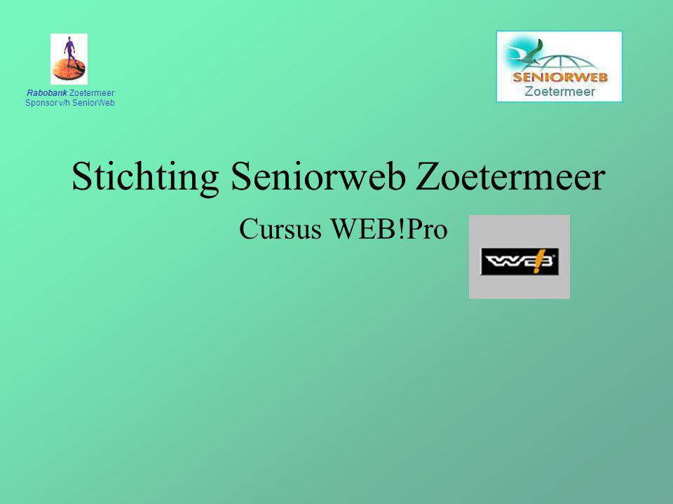 Rabobank Zoetermeer Sponsor v/h SeniorWeb Stichting Seniorweb Zoetermeer Cursus WEB!Pro