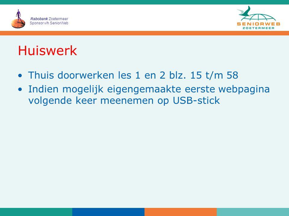 Rabobank Zoetermeer Sponsor v/h SeniorWeb Huiswerk Thuis doorwerken les 1 en 2 blz.