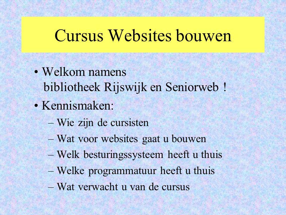 Cursus Websites bouwen Welkom namens bibliotheek Rijswijk en Seniorweb .