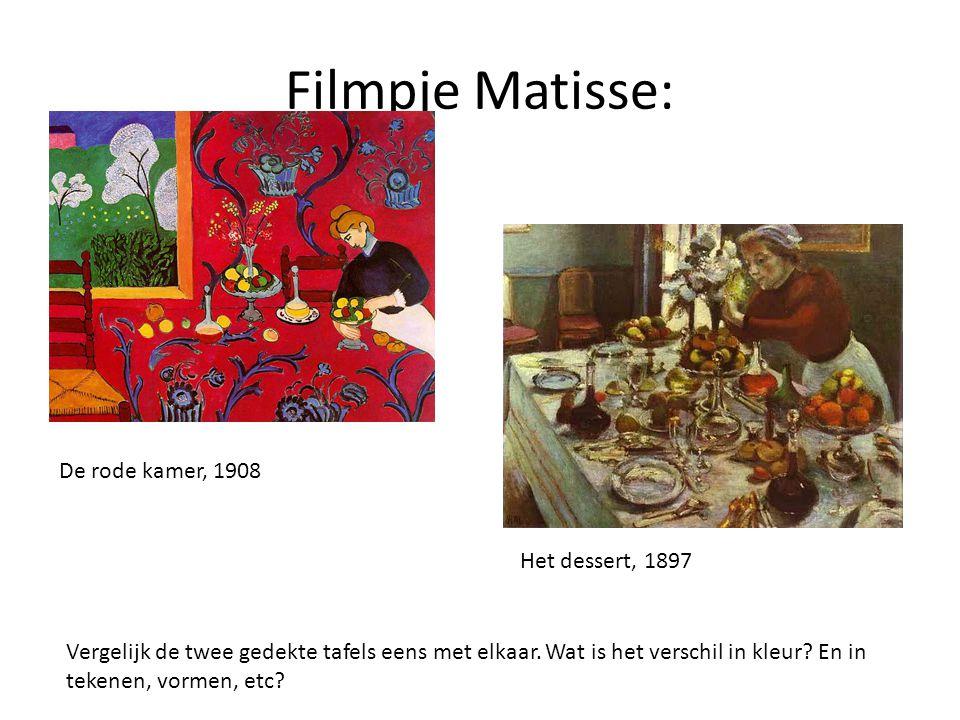 Filmpje Matisse: De rode kamer, 1908 Het dessert, 1897 Vergelijk de twee gedekte tafels eens met elkaar. Wat is het verschil in kleur? En in tekenen,