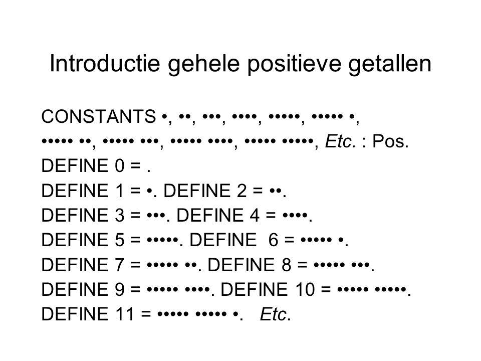 Introductie gehele positieve getallen CONSTANTS,,,,,,,,,, Etc.