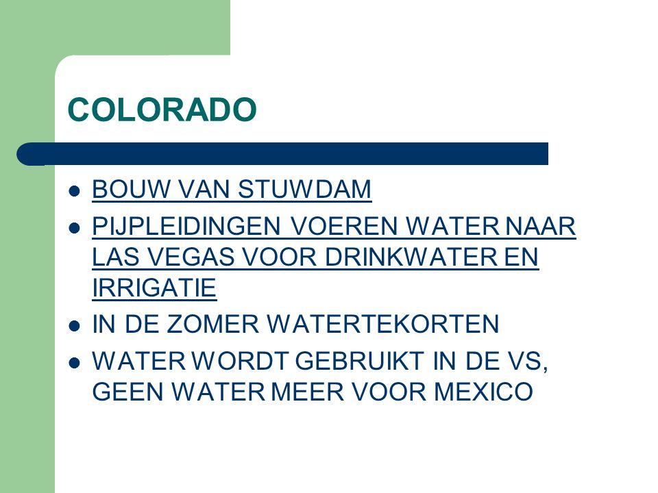 COLORADO BOUW VAN STUWDAM PIJPLEIDINGEN VOEREN WATER NAAR LAS VEGAS VOOR DRINKWATER EN IRRIGATIE PIJPLEIDINGEN VOEREN WATER NAAR LAS VEGAS VOOR DRINKWATER EN IRRIGATIE IN DE ZOMER WATERTEKORTEN WATER WORDT GEBRUIKT IN DE VS, GEEN WATER MEER VOOR MEXICO