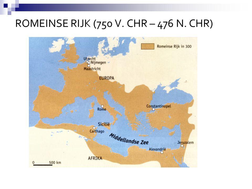 ROMEINSE RIJK (750 V. CHR – 476 N. CHR)