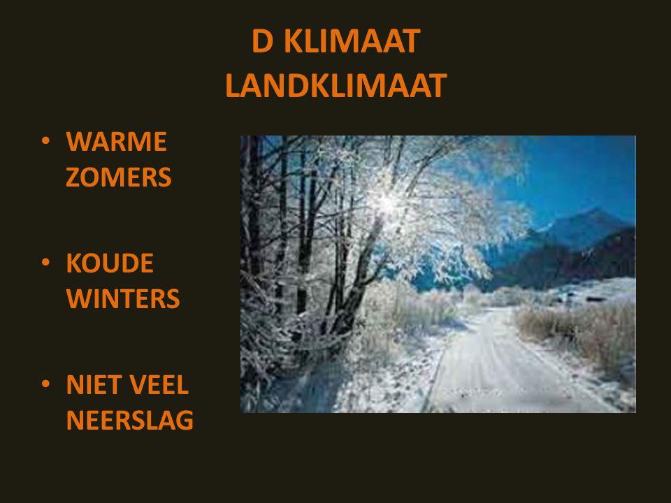 WARME ZOMERS KOUDE WINTERS NIET VEEL NEERSLAG