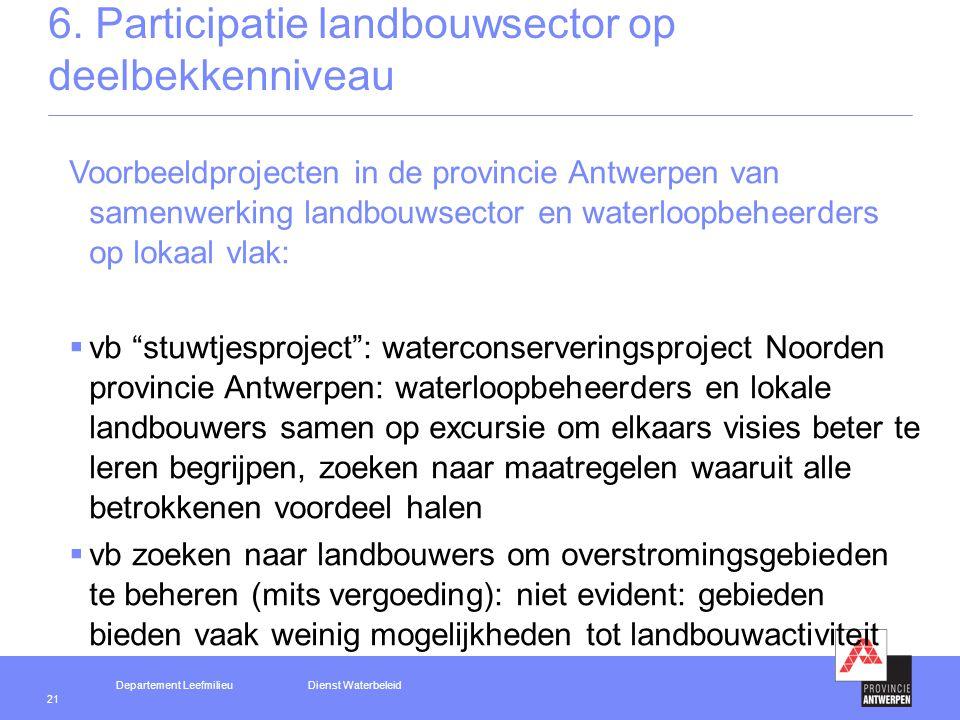 Departement LeefmilieuDienst Waterbeleid 21 6.
