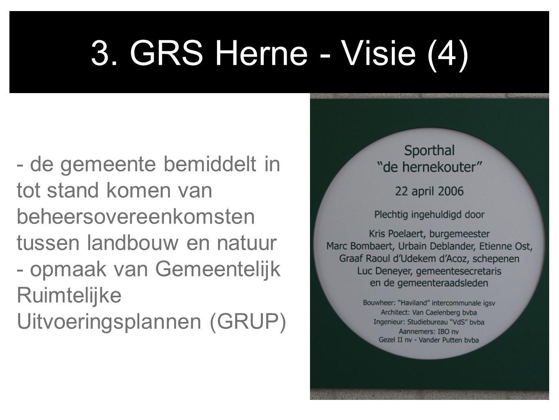 3. GRS Herne - Visie (4) - de gemeente bemiddelt in tot stand komen van beheersovereenkomsten tussen landbouw en natuur - opmaak van Gemeentelijk Ruim