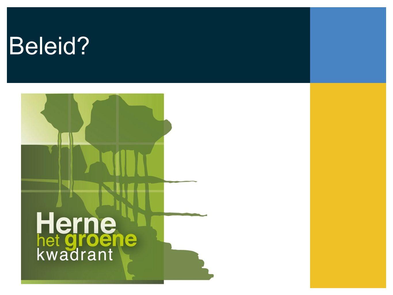 Kanalen Gewestplan - BPA Algemeen beleidsplan Herne Ruimtelijk Structuurplan Herne Lokaal Sociaal beleidsplan Woonbeleidsplan