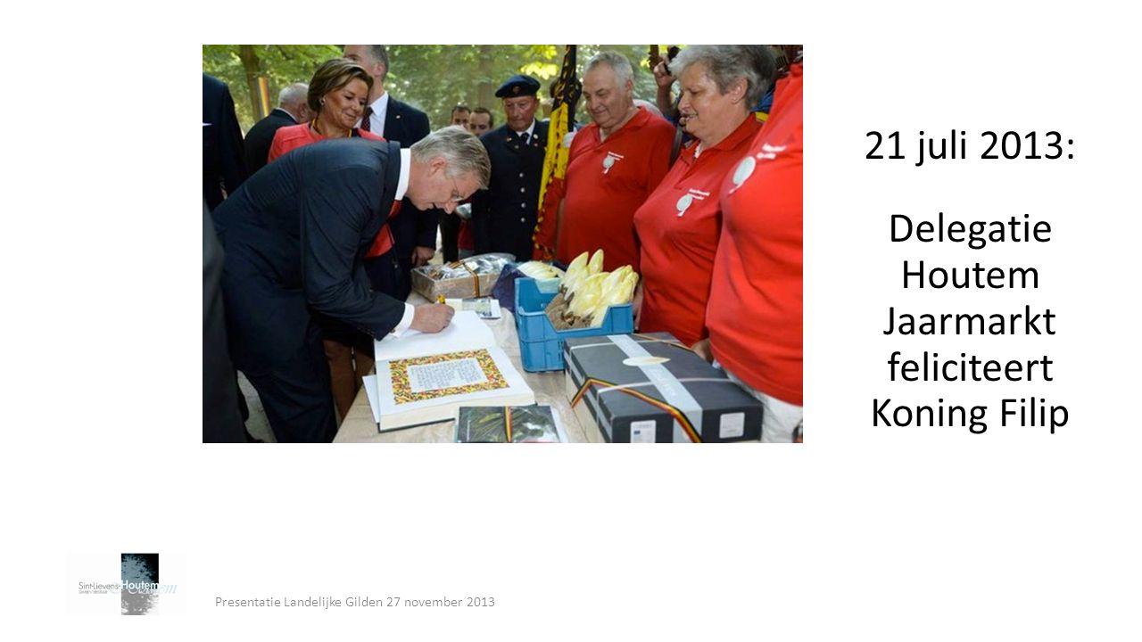 21 juli 2013: Delegatie Houtem Jaarmarkt feliciteert Koning Filip