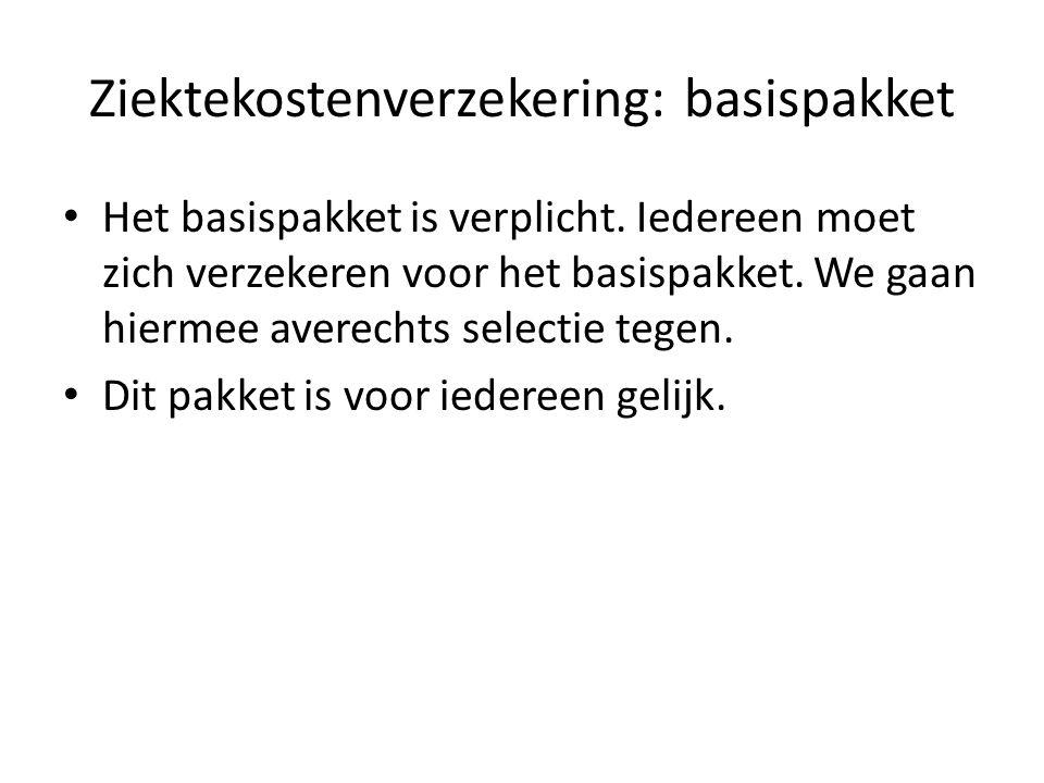 Ziektekostenverzekering Zorgverzekering: dekt kosten van gezondheidszorg.