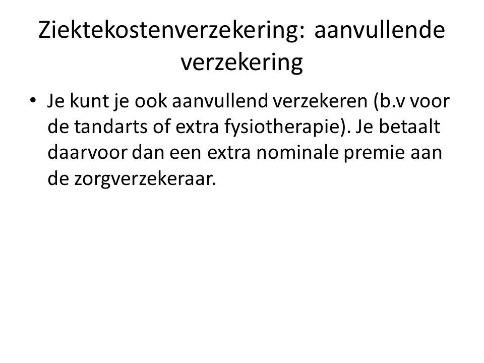Ziektekostenverzekering: basispakket Daarnaast betaalt iedereen een inkomensafhankelijke premie voor het basispakket.