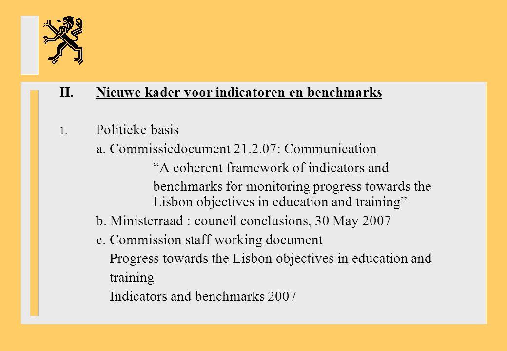 II.Nieuwe kader voor indicatoren en benchmarks 1. Politieke basis a.
