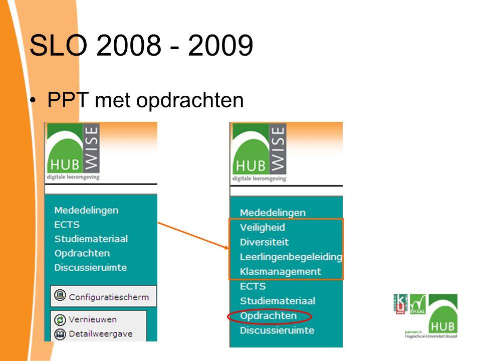 SLO 2008 - 2009 PPT met opdrachten