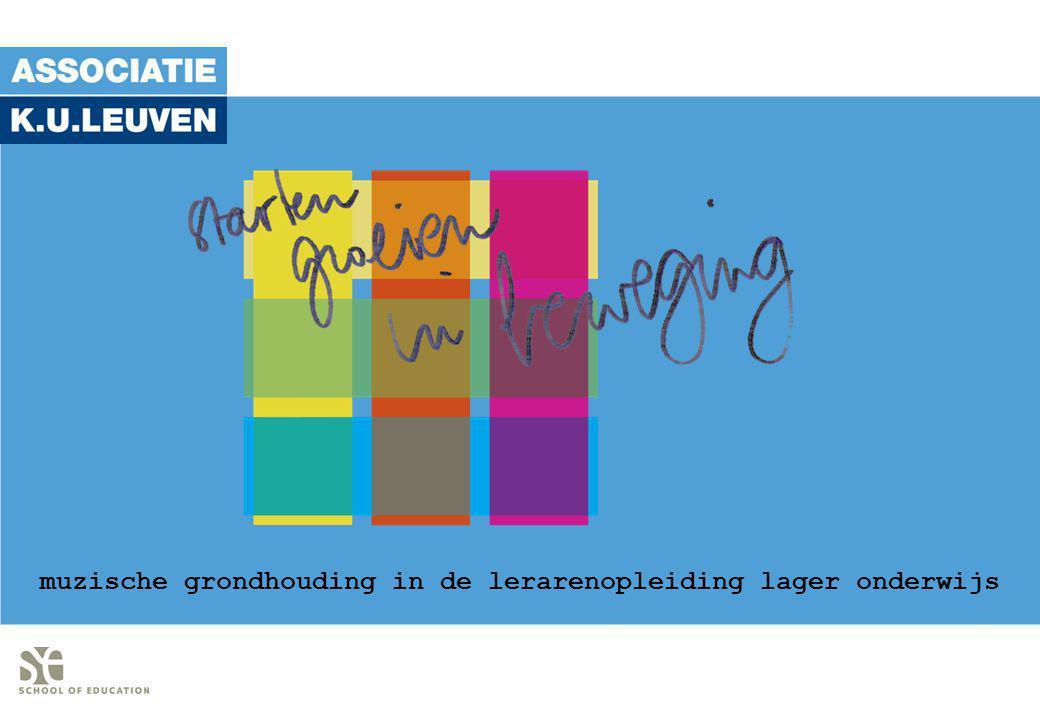 muzische grondhouding in de lerarenopleiding lager onderwijs www.muzischevorming.be | info@muzischevorming.be