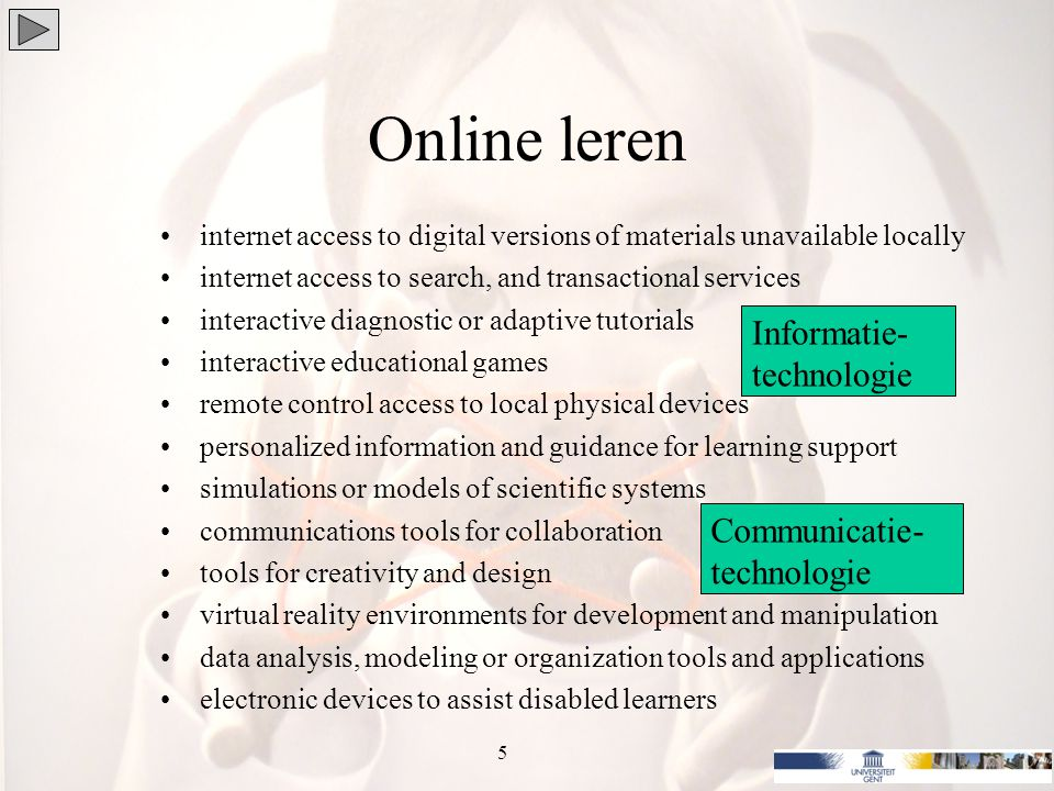 Online leren Research literature not univocal: Whilst the benefits of eLearning are highly prophesized, the many implications of implementing an eLearning program require careful consideration O'Neill, Singh and O'Donoghue (2004) 6