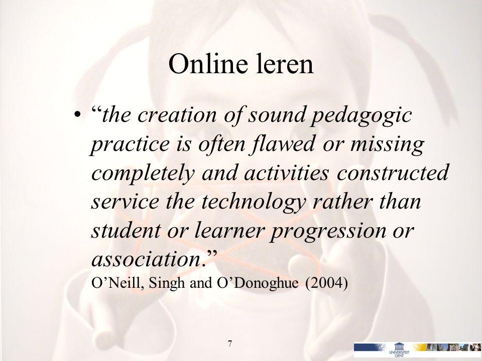 8 Meta-analysis: Online leren Kulik (2003): potential of ICT not yet clear and findings of evaluative studies conflicting.