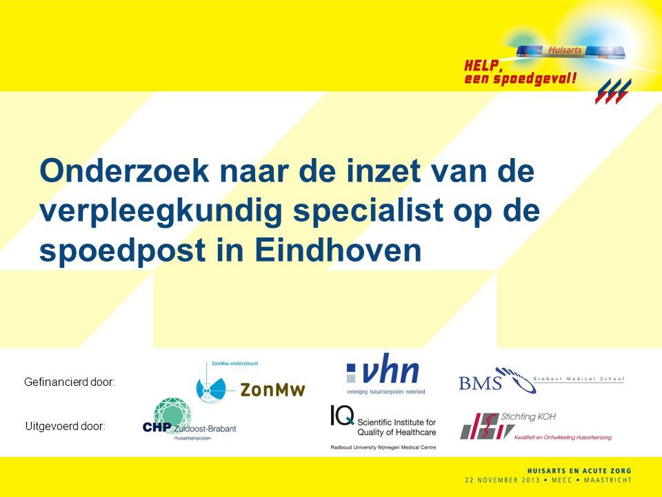 Gefinancierd door: Uitgevoerd door: Onderzoek naar de inzet van de verpleegkundig specialist op de spoedpost in Eindhoven