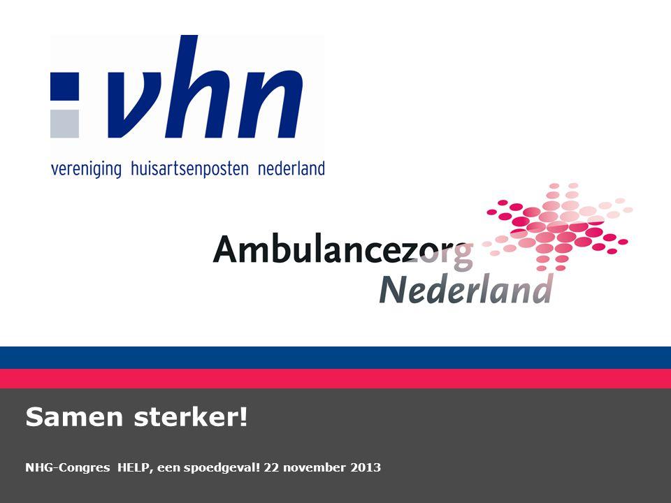 Samen sterker! NHG-Congres HELP, een spoedgeval! 22 november 2013