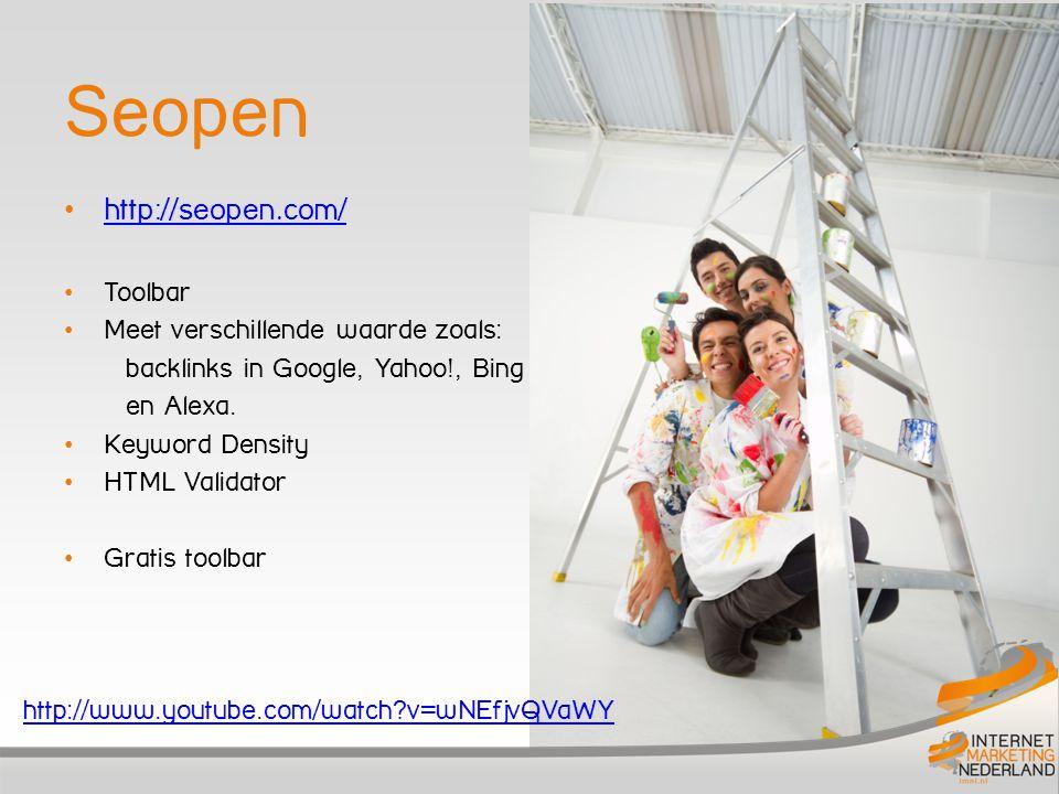 Seopen http://seopen.com/ Toolbar Meet verschillende waarde zoals: backlinks in Google, Yahoo!, Bing en Alexa. Keyword Density HTML Validator Gratis t