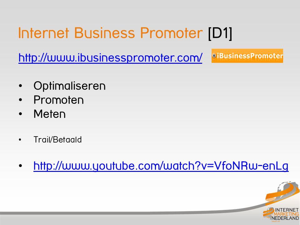 Internet Business Promoter [D1] http://www.ibusinesspromoter.com/ Optimaliseren Promoten Meten Trail/Betaald http://www.youtube.com/watch?v=VfoNRw-enL