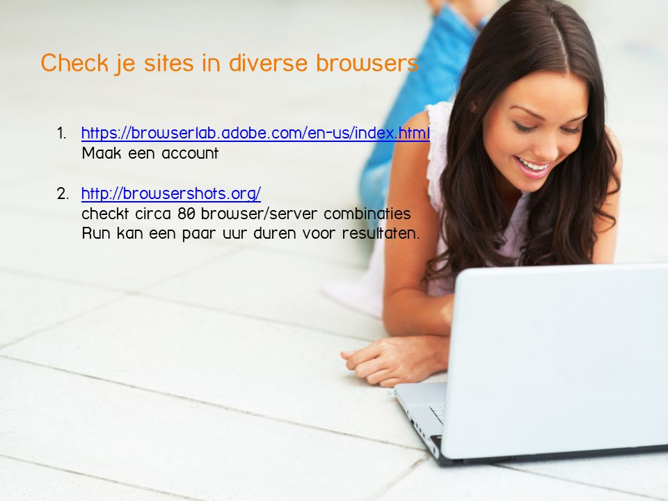 Check je sites in diverse browsers 1.