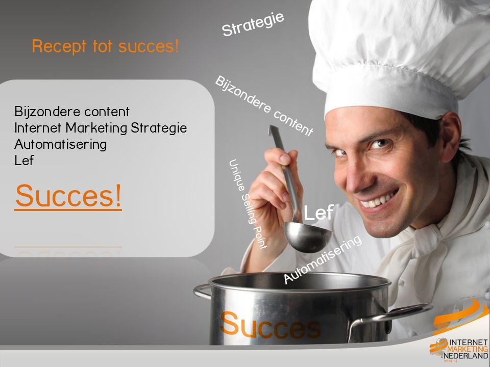 Recept tot succes!