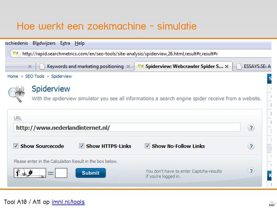 Hoe werkt een zoekmachine - simulatie Tool A10 / A11 op imnl.nl/toolsimnl.nl/tools