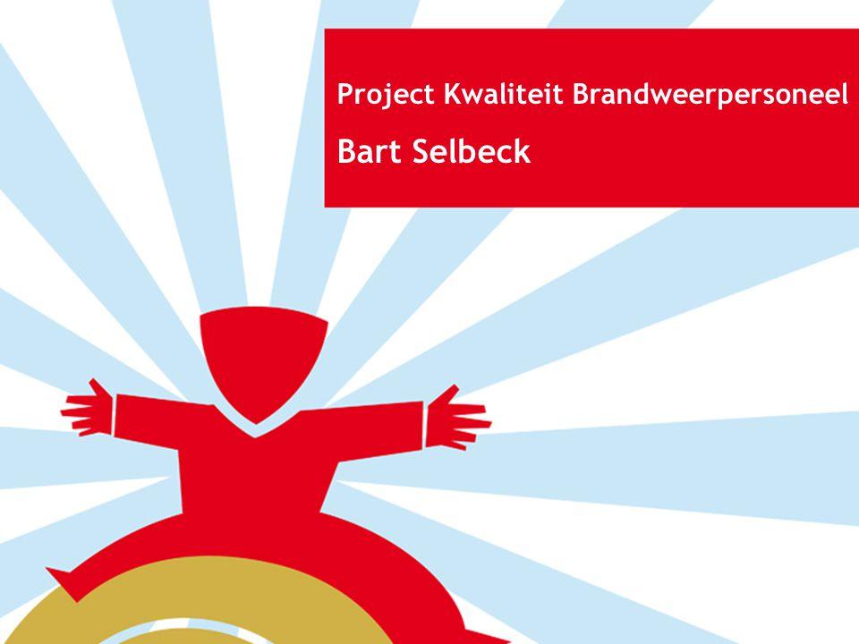 Project Kwaliteit Brandweerpersoneel Bart Selbeck