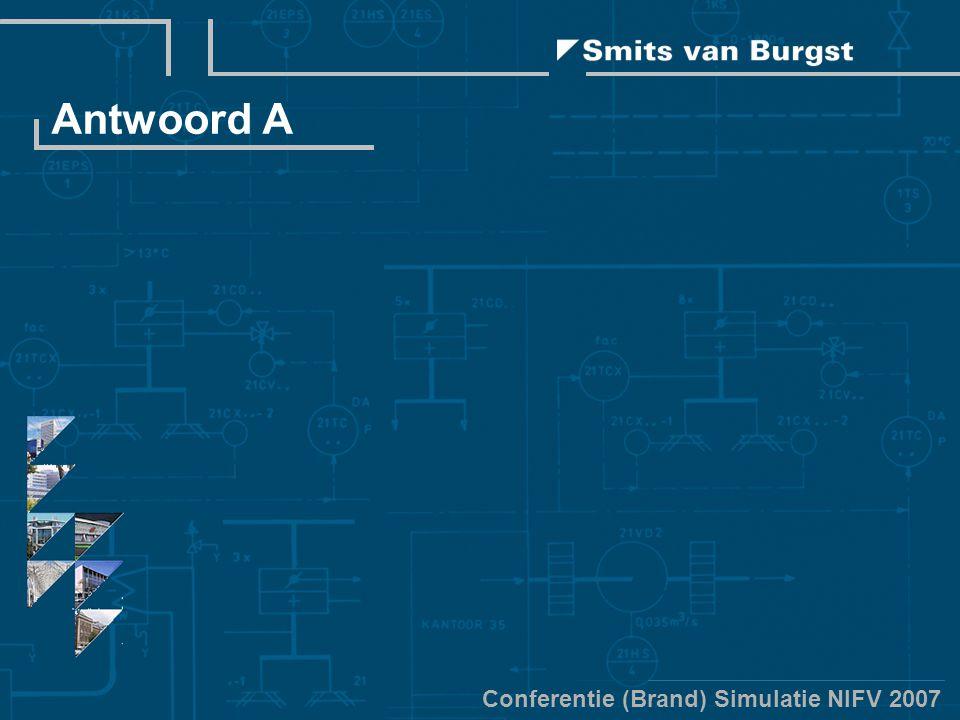 Conferentie (Brand) Simulatie NIFV 2007 Antwoord A