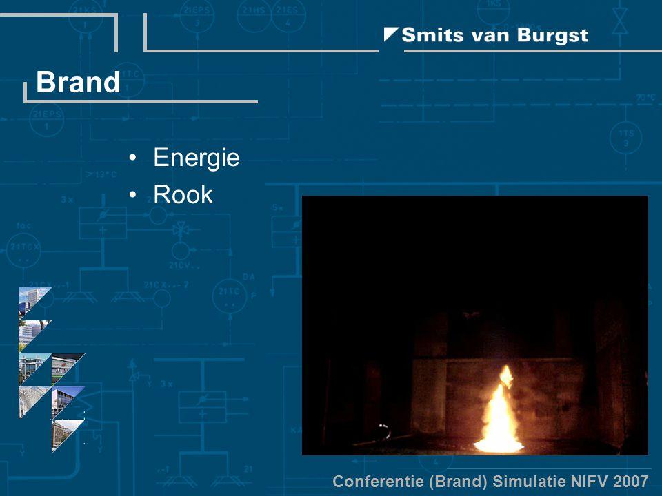 Conferentie (Brand) Simulatie NIFV 2007 Brand Energie Rook