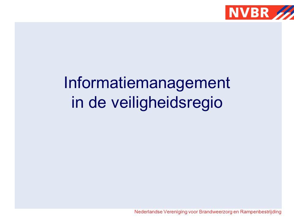 Nederlandse Vereniging voor Brandweerzorg en Rampenbestrijding De visie van de NVBR op Informatievoorziening De NVBR wil dat de informatievoorziening voor brandweerzorg, rampenbestrijding en fysieke veiligheidszorg zodanig wordt ingericht, dat de korpsen kunnen beschikken over de juiste informatie, op het juiste moment, op de juiste plaats, tegen zo laag mogelijke kosten
