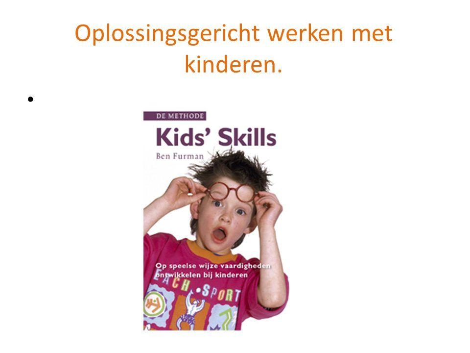 Over KIDS'SKILLS Wat is KIDS'SKILLS.