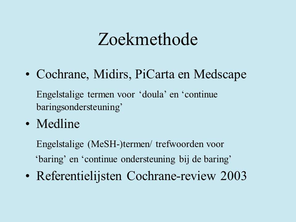 Zoekmethode Cochrane, Midirs, PiCarta en Medscape Engelstalige termen voor 'doula' en 'continue baringsondersteuning' Medline Engelstalige (MeSH-)term