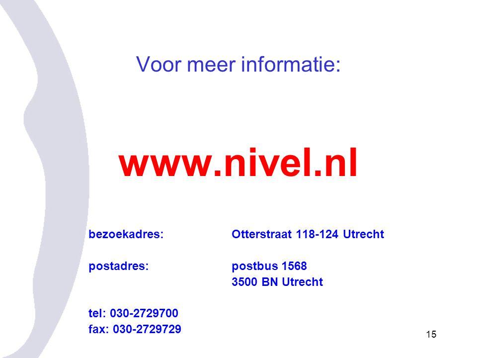 15 Voor meer informatie: www.nivel.nl bezoekadres: Otterstraat 118-124 Utrecht postadres:postbus 1568 3500 BN Utrecht tel: 030-2729700 fax: 030-2729729