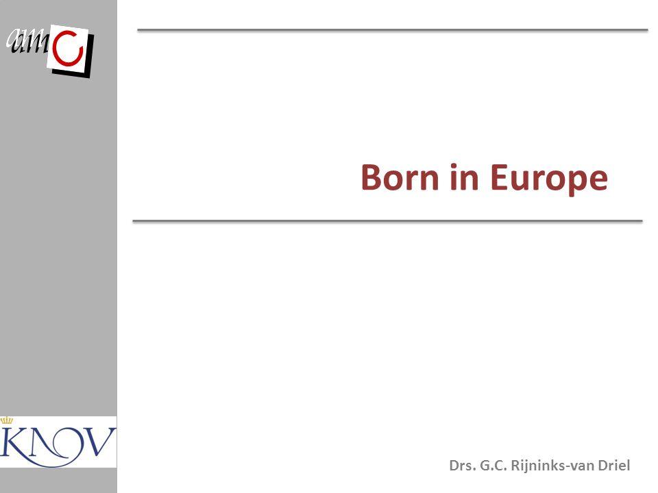 Drs. G.C. Rijninks-van Driel Born in Europe