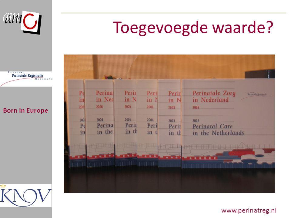 Perinatale sterfte per 1000 Born in Europe Bron: PRN Jaarboeken