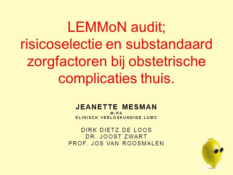 JEANETTE MESMAN M-PA KLINISCH VERLOSKUNDIGE LUMC DIRK DIETZ DE LOOS DR.