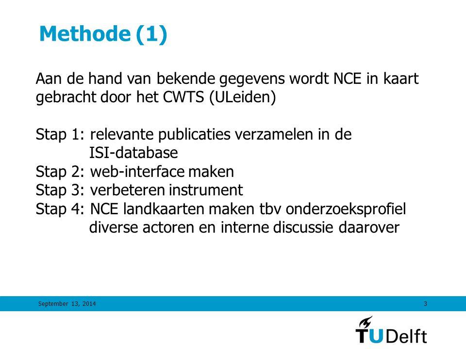 September 13, 20144 Methode (2) Welke artikelen horen bij NCE.
