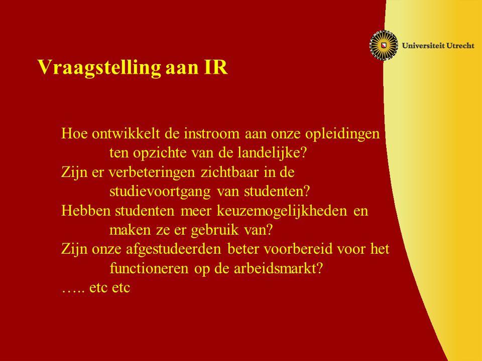 Vraagstelling aan IR Hoe ontwikkelt de instroom aan onze opleidingen ten opzichte van de landelijke.