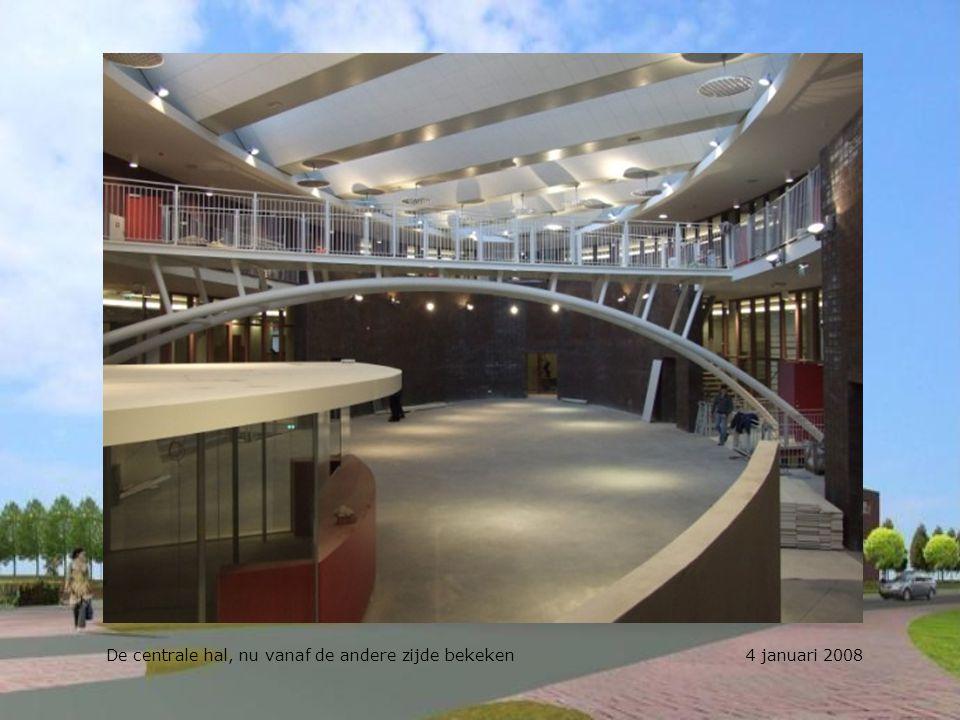De centrale hal, nu vanaf de andere zijde bekeken 4 januari 2008