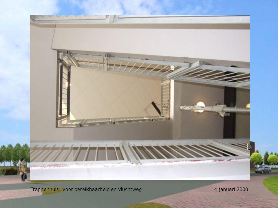 Trappenhuis: voor bereikbaarheid en vluchtweg 4 januari 2008