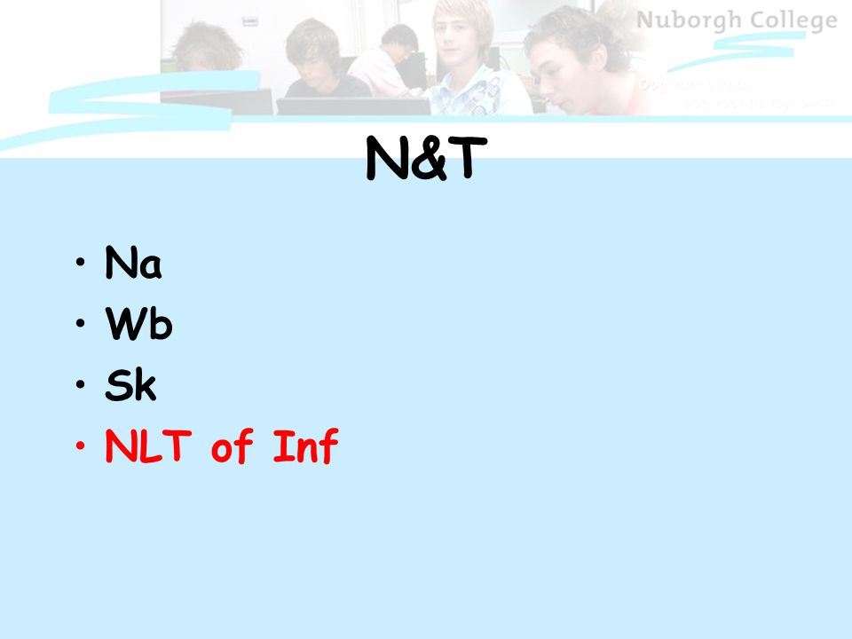 N&T Na Wb Sk NLT of Inf