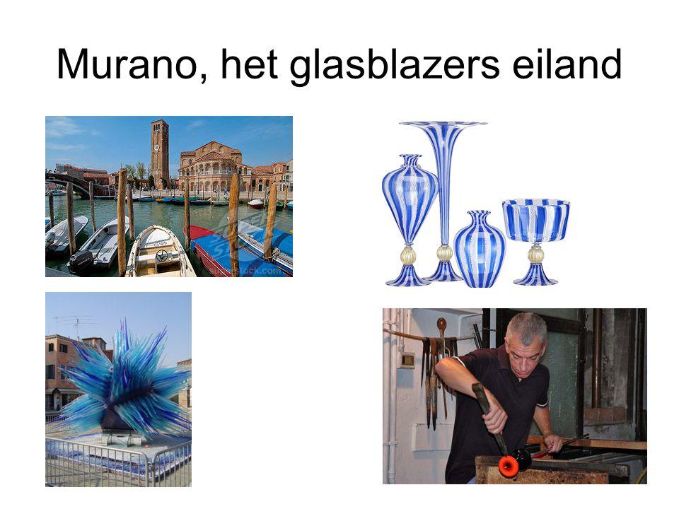 Murano, het glasblazers eiland