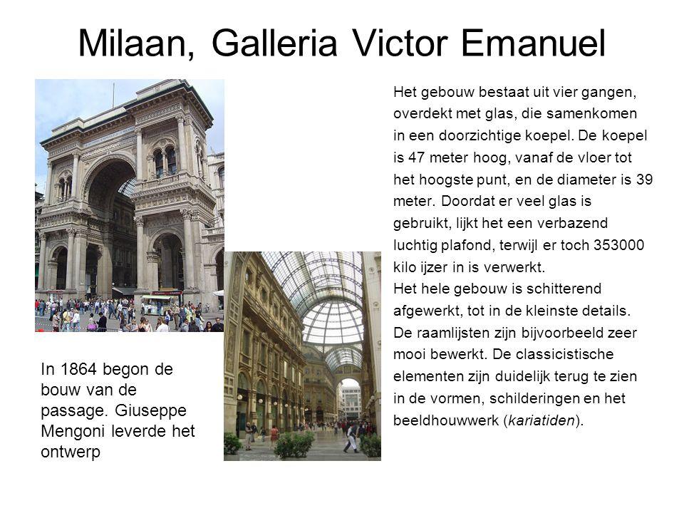 Milaan, Galleria Victor Emanuel Het gebouw bestaat uit vier gangen, overdekt met glas, die samenkomen in een doorzichtige koepel.